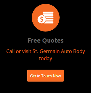 Free Quotes - Call or visit St. Germain Auto Body today - Get in Touch Now